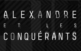 Alexandre et les conquérants